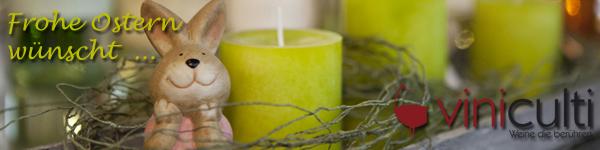 Genießen Sie das Besondere …   –  Ostern bei viniculti