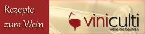 unsere Rezepte zum Wein